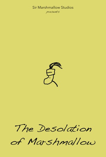 The Desolation of Marshmallow Poster
